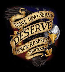 Those who serve deserve honor and respect - Thank you.
