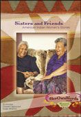 Sisters & Friends : American Indian Women's Stories DVD compiled by Jocelyn Riley  #DOEBibliography