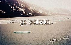Put it on the bucket list: Go to #Alaska!