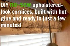 DIY no-sew, upholstered-look cornices built with hot glue! Full tutorial at The Creek Line House!