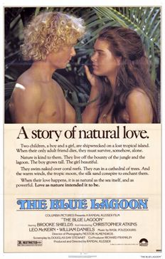 The Blue Lagoon  You think the movie world wouldve learnt by now - its better to show and not tell.    So why Columbia decided to write an entire essay on the front of this weirdly Adam and Eve-esque poster is beyond us.    And the sacchari..