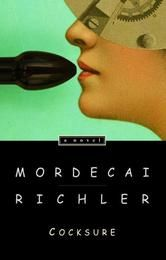 Cocksure - by Mordecai Richler - In the swinging culture of sixties' London, Canadian Mortimer Griffin is a beleaguered editor adrift in a sea of hypocrisy and deceit. Alone in a world where nobody shares his values but everyone wants the same things, Mortimer must navigate the currents of these changing times. #Kobo #eBook #CanLit