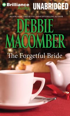 The Forgetful Bride by Debbie Macomber - Audio - CD