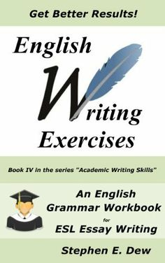 essay writing exercises for esl students Practise your writing skills practise and improve your writing skills for your school studies and your english look at the essay and do the exercises to.