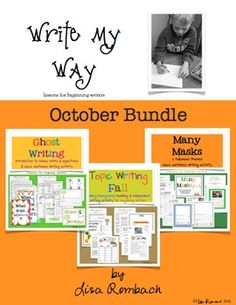 Write My Way... lessons for beginning writers OCTOBER Bundle (topic writing, 2 cloze sentence lessons) $