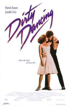 Dirty Dancing  Loved this movie when it came out and again now that it is available on NetFlix (and anyway, I own the DVD)