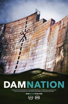 Damnation travels across America to explore the sea change in our national awareness that our own future is bound to the life and health of our rivers. film, river