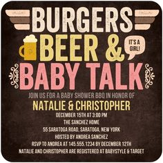 LOVE this!!  Want to invite Daddy to the shower? Have a couples baby shower so you can both celebrate together! Burgers, Beer, and Baby Talk!