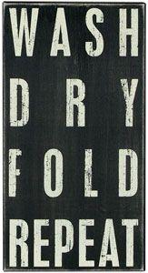 wash dry fold repeat