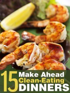 15 Make Ahead CleanEating Dinners