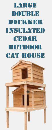 Large Double Decker Insulated Cedar Outdoor Cat House. - # ...