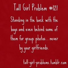 #Tall Girl Problems