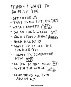 Things I want to do with you... love quote happy relationship list new