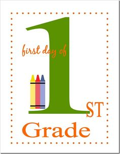 First Day of School Printable - 1st Grade