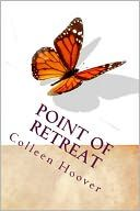 Point of Retreat - sequel to Slammed - loved it!