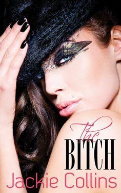 The Bitch by Jackie Collins, http://www.amazon.com/gp/product/B007SPE0KG/ref=cm_sw_r_pi_alp_oCWJpb1V0134S