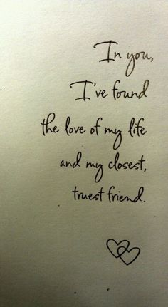 <3 truest friend, friends, heart, font, thought, tattoo, wedding layout, love quotes, vow