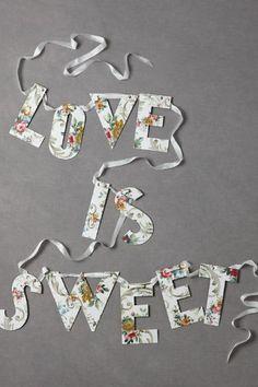 Love Is Sweet Banner via BHLDN - dessert table?