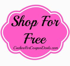 Shop for FREE This Week with coupon deals!