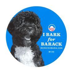 """""""I bark for Barack"""""""