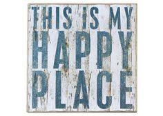 My Happy Place Sign... plus other signs at Luckett's Store.
