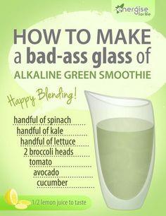Make a Badass Green Smoothie!