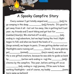 A Spooky Campfire Story to fill in the blank.