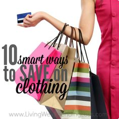 Do you ever feel like you have nothing to wear? Creating a wardrobe we love while sticking to a budget is not always easy. Fortunately, there are some relatively painless things we can all do to shop on a dime while creating a wardrobe we actually want to wear.  Don't miss these ten smart ways to save on clothing while still getting the looks you love!