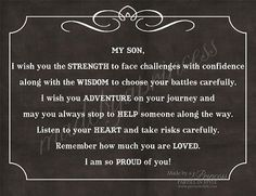 My Son, I Wish You Strength, Wisdom, & Adventure Strong Inspirational Quote INSTANT DOWNLOAD $5 graduation quotes, happy birthdays, son quotes, inspirational quotes for sons, quotes for a son, boy rooms, handsome boys, mom quot, quotes for my son