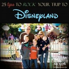 25 top tips for making the most of your Disneyland vacation.