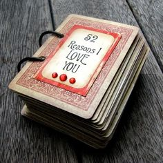 DIY Deck of Love Cards. I'm doing this for my boyfriend =)