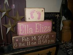 PRIMITIVE CUSTOM BABY BLOCK SIGN~~BIRTHDATE~TIME~FEET~~