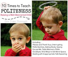 10 Times to Teach Politeness:Raising a Well-Mannered Child