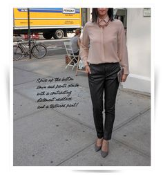 Perfect Office Outfit: Silk Button Down/Slim Pants