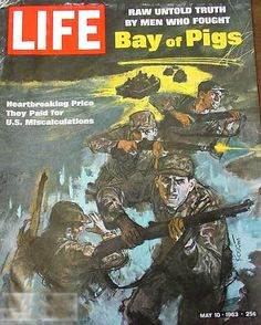 April 17th 1961: U.S. launches the ill-conceived Bay of Pigs invasion, aimed at overthrowing the Castro government.
