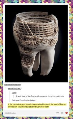If the bacteria in your mouth have evolved this far...