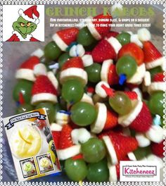 Grinch Kabobs!  Great to take to a Christmas Party or make for Tree-Trimming Party! So easy to prepare:   Add the following to a Decorative Toothpick, Mini-Marshmallow Strawberry Slice of Banana Grape Serve with your Favorite Fruit Dip(www.kitcheneez.biz/gotfixins)