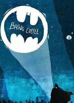 I need a coffee summoning symbol in my everyday life! #ifonlyiwerebatman