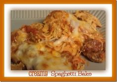 Easy Dinner: The BEST Creamy Spaghetti Bake EVER! - Serendipity and Spice