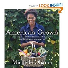 American Grown: The Story of the White House Kitchen Garden and Gardens Across America. Do I really need to tell you why you should get this book? Okay I will then. In these times of obesity and junk food First Lady Michelle Obama shows us that growing food is fun. Of all the things she could have done in her time at the White House she choose to grow food and educate us on the importance of fresh vegetables. For that reason only she is a hero. $17.75