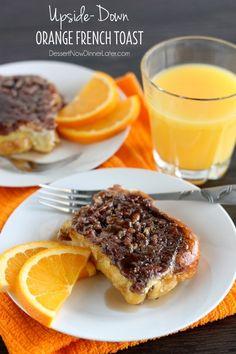 Upside-Down Orange French Toast Casserole #recipe #frenchtoast #breakfast #orange