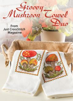 Groovy Mushroom Towel Duo from the May/Jun 2014 issue of Just CrossStitch Magazine. Order a digital copy here: http://www.anniescatalog.com/detail.html?code=AM53352