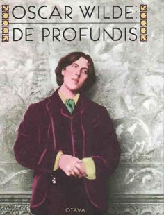 """Oscar Wilde: """"Where there is sorrow there is holy ground.""""  I love this book."""