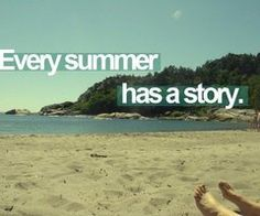 Every summer has a story.