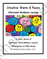 Creative Warm & Fuzzy Classroom Guidance eBook from Creative Counseling Ideas on TeachersNotebook.com -  (252 pages)  - Creative Counseling Ideas Presents: The Warm & Fuzzy School Counselor's eBook for Classroom Guidance Lessons, Character Words, and Social Stories   By: Dr. Michelle Stangline, Ed.D., L.P.C.