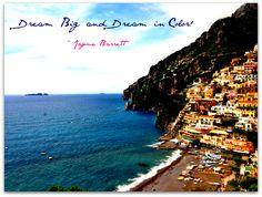 Dream Big and Dream in Color ~ Jayme Barrett (www.jaymebarrett.com/blog)