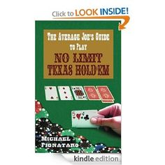 The Average Joe's Guide To Play No Limit Texas Hold 'Em