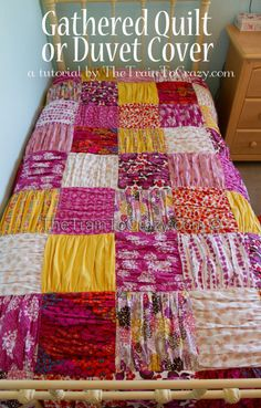 DIY Gathered Colorful Quilt. I love this quilt and like the suggestion of using a twin sheet for the backing (that's exactly what I did when I quilted). Quilting isn't hard to do but requires some patience. Tutorial from The Train to Crazy here.