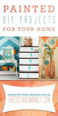 Painted DIY Projects for Your Home - The Cottage Market