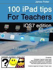 100 iPad Tips for Teachers - iBook